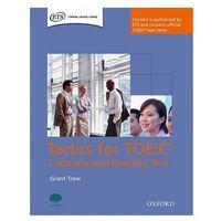 Książki do nauki języka, Tactics for TOEIC Listening And Reading Test. Podręcznik (opr. miękka)
