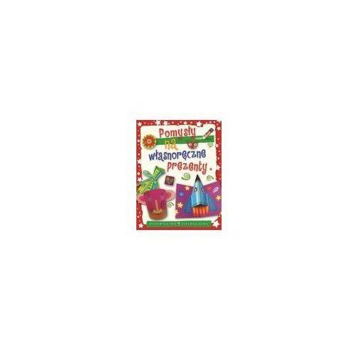 Książki dla dzieci, Pomysły na własnoręczne prezenty (opr. twarda)