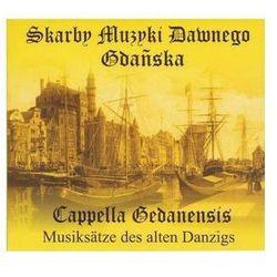 Cappella Gedamensis - Skarby Muzyki Dawnego Gdańska (Digipack)