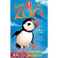 Książki dla dzieci, Zosia i jej zoo Kapryśny przyjaciel [Cobb Amelia] (opr. miękka)