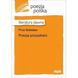 Poezja przyszłości - Bolesław Prus - ebook
