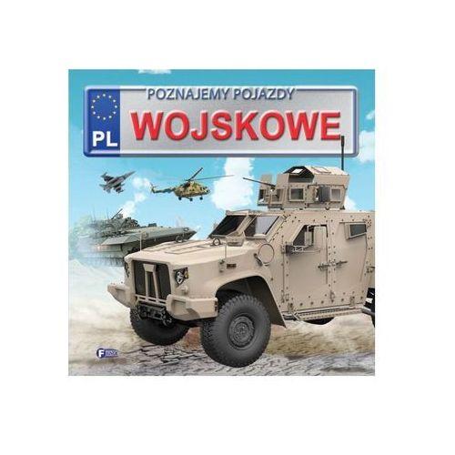 Książki dla dzieci, Poznajemy pojazdy wojskowe - Opracowanie zbiorowe (opr. kartonowa)