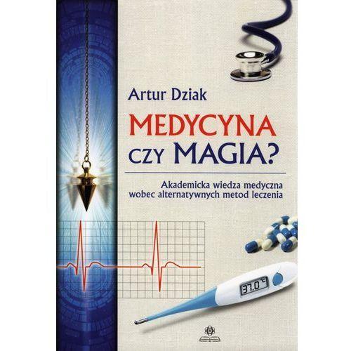 Książki medyczne, Medycyna czy magia? (opr. miękka)