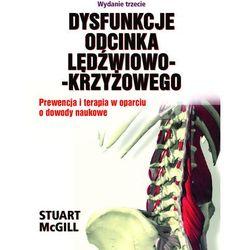 Dysfunkcje Odcinka Lędźwiowo-KrzyżowegoPrewencja i terapia w oparciu o dowody naukowe. Wydanie trzecie (opr. twarda)