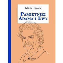 Pamiętniki Adama i Ewy - Mark Twain - ebook