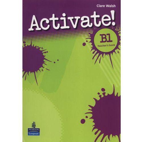 Książki do nauki języka, Activate! B1 (PET), Teacher's Book (książka nauczyciela) (opr. miękka)