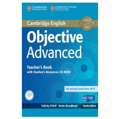 Książki medyczne, Objective Advanced 4ed Teacher's Book with Teacher's Resources Audio CD/CD-ROM egzamin 2015 (opr. miękka)