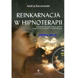Reinkarnacja w hipnoterapii + CD (opr. broszurowa)