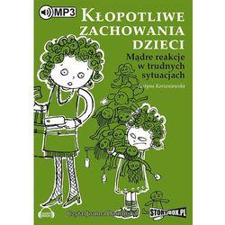 Kłopotliwe zachowania dzieci - Justyna Korzeniewska