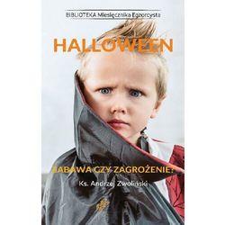Halloween. Zabawa czy zagrożenie? - Andrzej Zwoliński - ebook