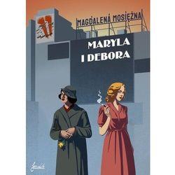 Maryla i debora - magdalena mosiężna (mobi)