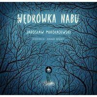 Książki dla dzieci, Wędrówka Nabu - Wysyłka od 3,99 (opr. twarda)