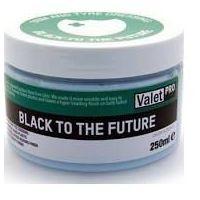 Pozostałe kosmetyki samochodowe, Valet PRO Black to the Future 250ml rabat 50%