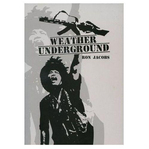 Pozostałe książki, Weather Underground Ron Jacobs