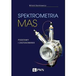Spektrometria mas. Podstawy i zastosowania - Danikiewicz Witold - książka (opr. miękka)