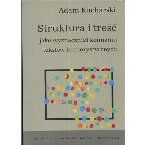 Literaturoznawstwo, Struktura i treść jako wyznaczniki komizmu tekstów humorystycznych (opr. miękka)