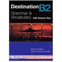Książki do nauki języka, Destination B2 Grammar & Vocabulary Książka (z Kluczem) (opr. miękka)