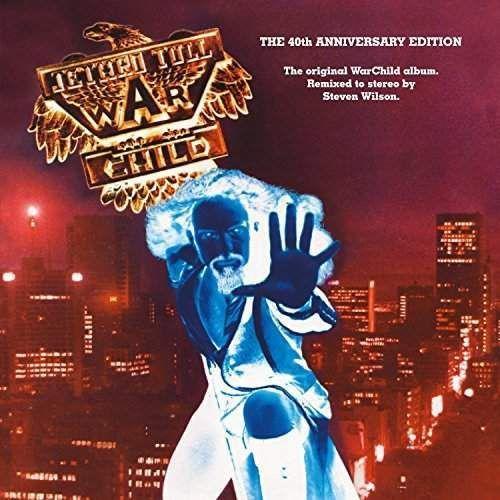 Rock, Warchild - 40th Anniversary Theatre Edition