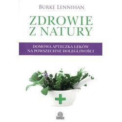 Zdrowie z natury - Lenninhan Burke (opr. miękka)