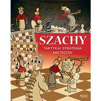 Książki dla dzieci, Szachy taktyka I strategia mistrzów (opr. twarda)