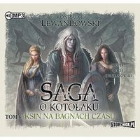Książki fantasy i science fiction, Saga o kotołaku Tom 6 Ksin na Bagnach Czasu [Lewandowski Konrad T.]
