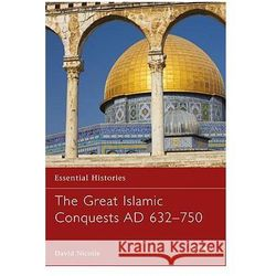 Great Islamic Conquests 632-750