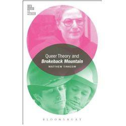 Queer Theory And Brokeback Mountain (opr. miękka)