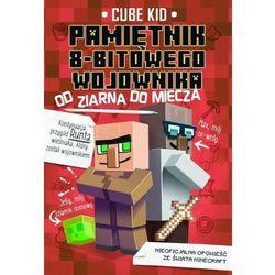 Minecraft T.2 Pamiętnik 8-bitowego wojownika - Cube Kid