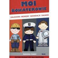 Książki dla dzieci, Moi Bohaterowie. Zestaw edukacyjny dla chłopców (opr. broszurowa)
