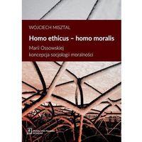 Filozofia, Homo ethicus homo moralis - Wojciech Misztal (opr. miękka)