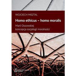 Homo ethicus homo moralis - Wojciech Misztal (opr. miękka)