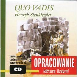 Henryk Sienkiewicz Quo Vadis - opracowanie - Marcin Bodych, Andrzej Kordela