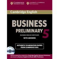 Książki do nauki języka, Cambridge English Business (BEC) 5 Preliminary Self-Study Pack (Podręcznik z Odpowiedziami + CD) (opr. miękka)