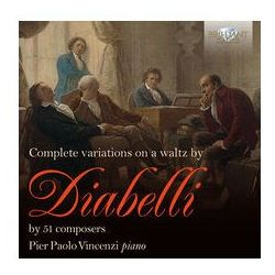 Complete Variations On A Waltz By Diabelli By 51 Composers - Dostawa 0 zł