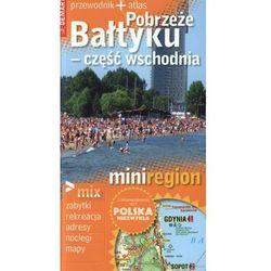 Pobrzeże Bałtyku - część wschodnia MiniRegion (opr. miękka)