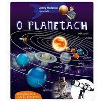 Książki dla dzieci, Jerzy Rafalski opowiada o planetach (opr. twarda)