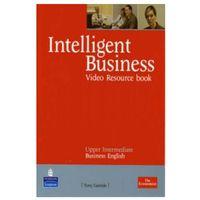 Książki do nauki języka, Intelligent Business Upper Intermediate. Video/DVD Resource Workbook (opr. miękka)