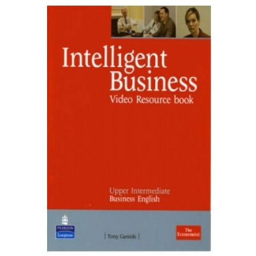 Książki do nauki języka, Intelligent Business Upper Intermediate. Video/DVD Resource Workbook (opr. miękka)