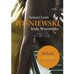 Miłość oraz inne dysonanse. Nowe wydanie - Janusz Leon Wiśniewski (opr. miękka)