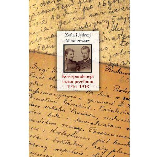 Pozostałe książki, Korespondencja czasu przełomu (1916-1918) (opr. twarda)