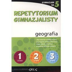 Repetytorium gimnazjalisty geografia (opr. miękka)
