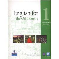 Książki do nauki języka, English For The Oil Industry 1 Vocational English. Książka Ucznia Plus CD-ROM (opr. miękka)