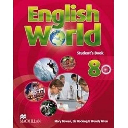Książki do nauki języka, English World 8 Książka Ucznia (opr. miękka)