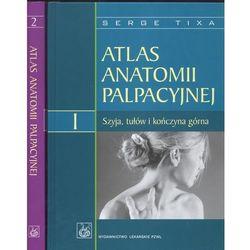 Atlas anatomii palpacyjnej tom 1/2 (opr. twarda)