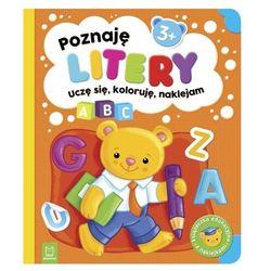 Poznaję litery. uczę się, koloruję, naklejam. 3+ (opr. miękka)