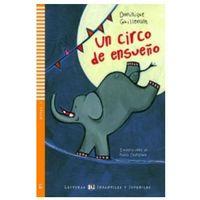 Książki do nauki języka, Un circo de ensueno (opr. miękka)