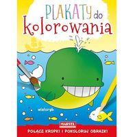 Książki dla dzieci, Plakaty do kolorowania - Wieloryb (opr. miękka)