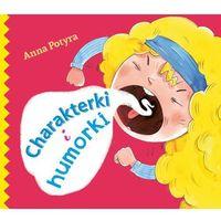 Książki dla dzieci, Charakterki i humorki (opr. twarda)