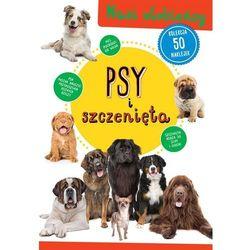 Psy i szczenięta. Darmowy odbiór w niemal 100 księgarniach! (opr. miękka)