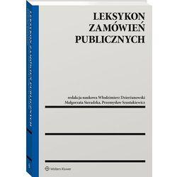 Leksykon zamówień publicznych - dzierżanowski włodzimierz, sieradzka małgorzata, szustakiewicz przemysław (opr. twarda)
